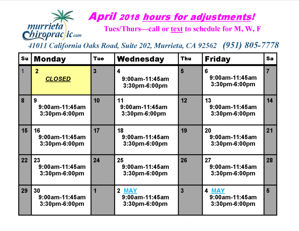 Murrieta Chiropractic Adjusting Hours April 2018